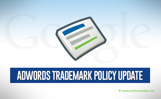 Adwords Trademark Policy
